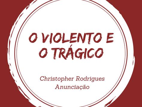 O violento e o trágico: uma reflexão sobre os fenômenos violentos recentes a partir da ética da psic