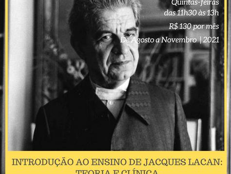 Introdução ao ensino de Jacques Lacan: teoria e clínica [grupo de estudos]