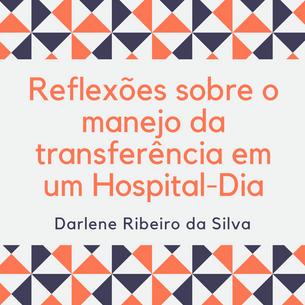 Reflexões sobre o manejo da transferência em um Hospital-Dia