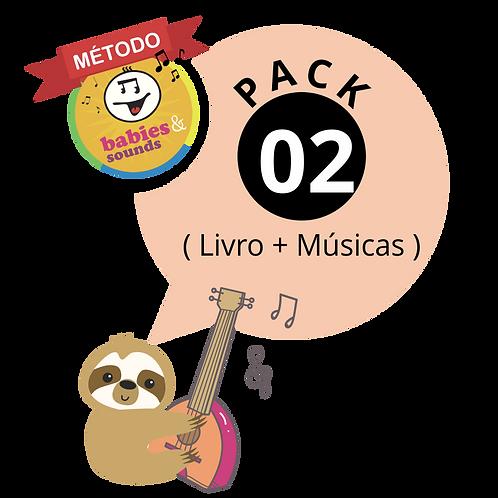 PACK 02  🎼 CONTÉM:  LIVRO DIGITAL  + MÚSICAS