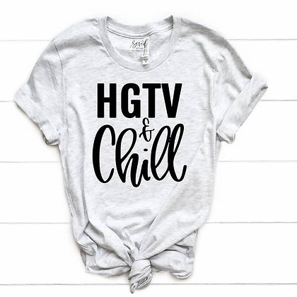 HGTV & Chill Tee