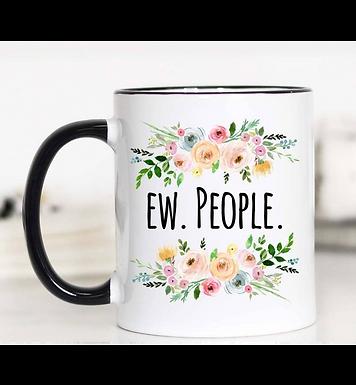 Ew. People. Mug