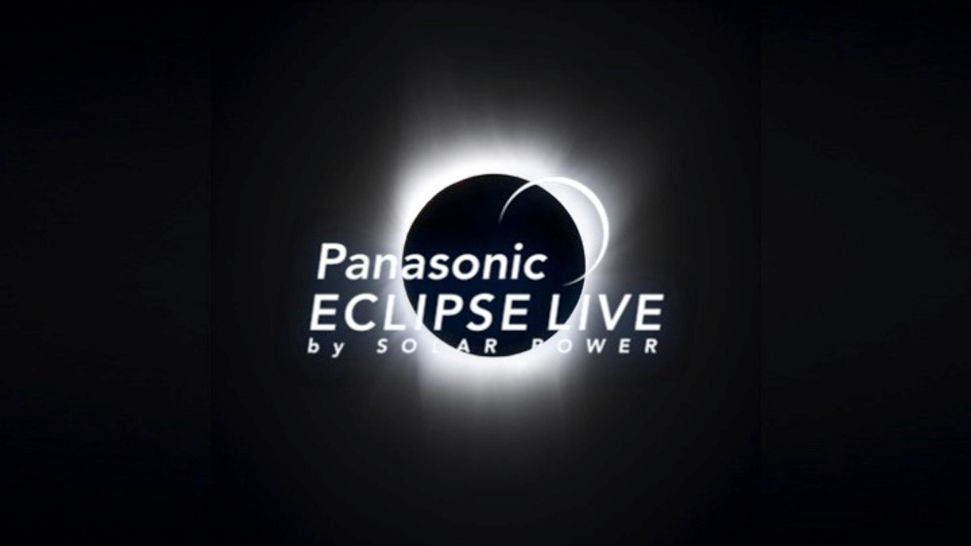Panasonic / Eclipse Live by Solar Power
