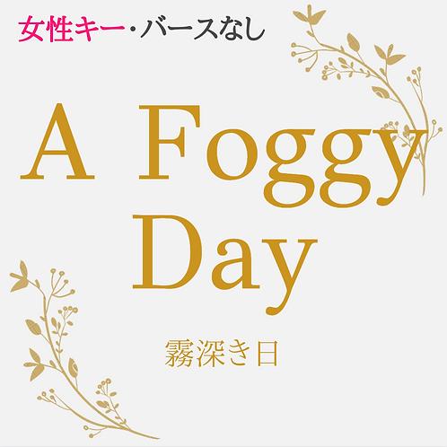 A Foggy Day 女性キー