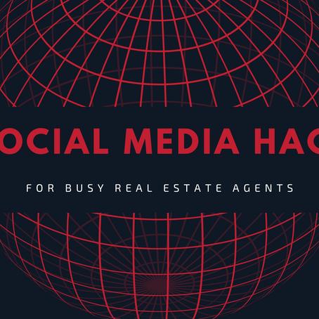 5 Social Media Hacks for Busy Real Estate Agents