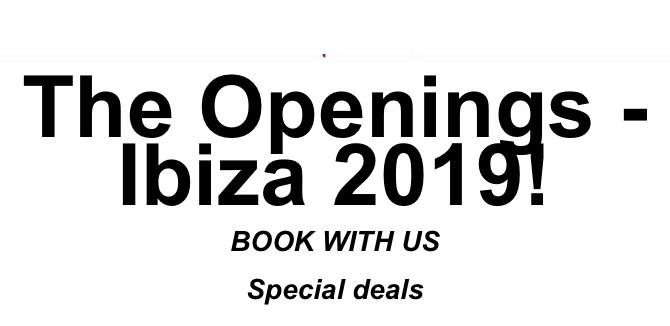 IBIZA 2019 OPENINGS