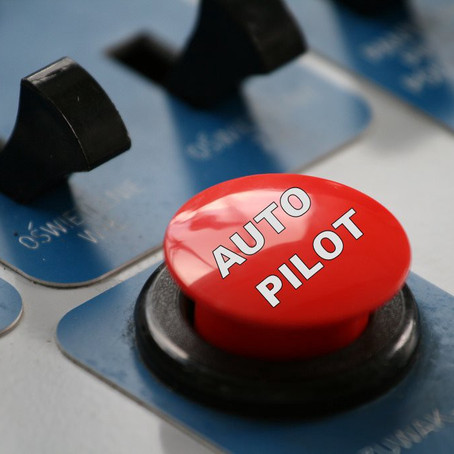 Are You On AutoPilot?