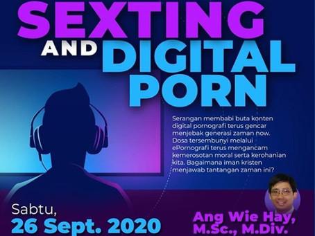 Seminar Sexting and Digital Porn oleh Bapak Ang Wie Hay, M.Sc., M.Div.