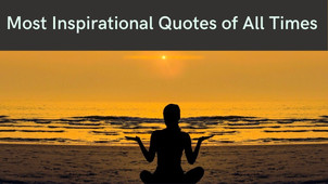 15 Most Inspirational Quotes of All Times | The Wanderer India
