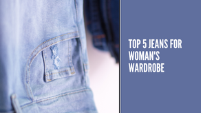 5 Type of Jeans Every Woman Must have in Her Wardrobe | The Wanderer India