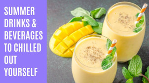 10 Summer Drinks & Beverages To Chilled Out Yourself - The Wanderer India