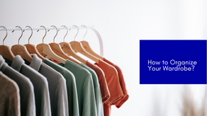 How to Organize Your Wardrobe?