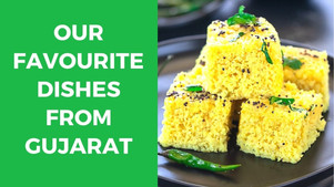 Top 10 Delicious Dishes from Gujarat - The Wanderer India