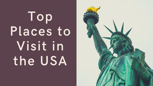 Top Places to Visit in USA   The Wanderer India
