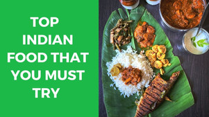 Top 10 Indian Food That You Must Try - The Wanderer India