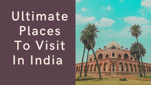10 Ultimate Places To Visit In India   The Wanderer India