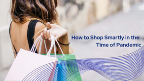 How to Shop Smartly in the Time of Pandemic