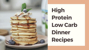 8 Easy High Protein Low Carb Dinner Recipes You Can Make - TWI