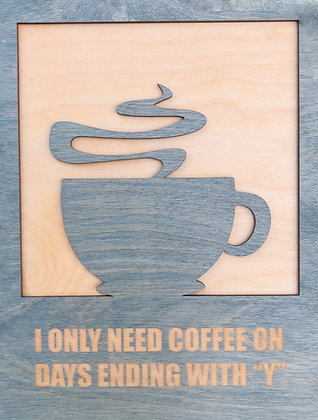 """Coffee Cup Plaque"""