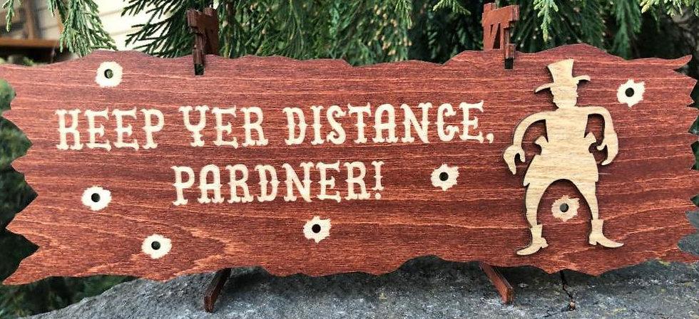 """Keep Yer Distance"""