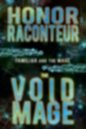 The Void Mage by Honor Raconteur