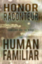 The Human Familiar by Honor Raconteur