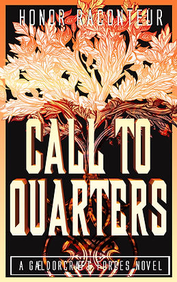 Call to Quarters by Honor Raconteur