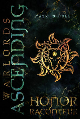 Warlords Ascending by Honor Raconteur