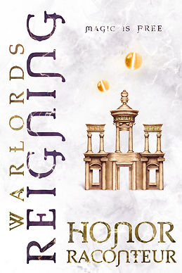 Warlords Reigning by Honor Raconteur