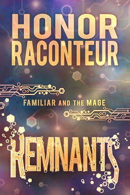 Remnants by Honor Raconteur