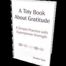 A Tiny Book About Gratitude