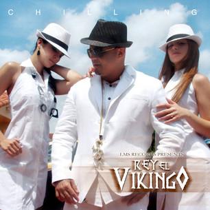 """REY """"EL VIKINGO"""" - CHILLING"""