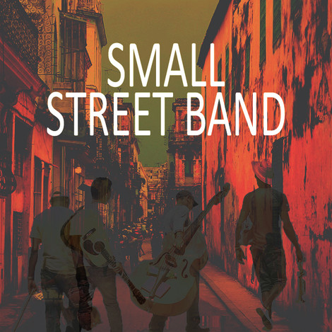 Small Street Band