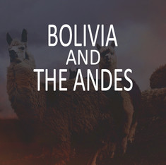 Bolivia and The Andes