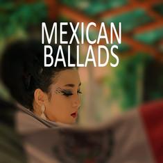 Mexican Ballads