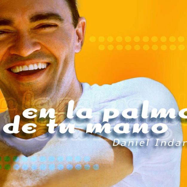 DANIEL INDART - EN LA PALMA DE TU MANO