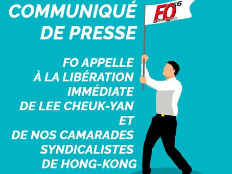 FO appelle à la libération immédiate de Lee Cheuk-Yan et de nos camarades syndicalistes de Hong-Kong