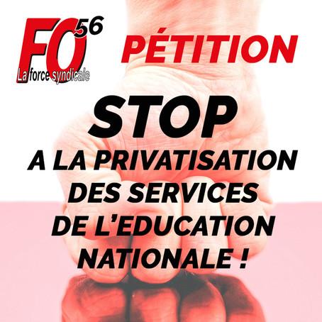 🔥Pétition: STOP A LA PRIVATISATION DES SERVICES DE L'EDUCATION NATIONALE !
