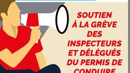 Communiqué : Soutien à la grève des inspecteurs et délégués du permis de conduire