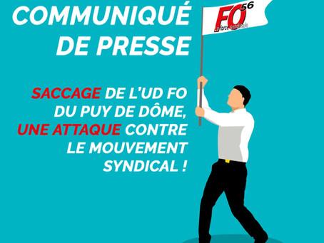 Communiqué : Saccage de l'UD FO du Puy de Dôme, une attaque contre le mouvement syndical !