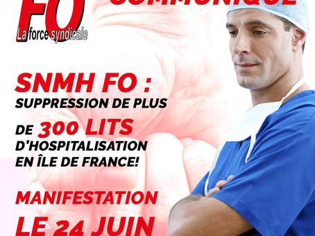 Communiqué du SNMH FO : suppression de plus de 300 lits d'hospitalisation en île de France!