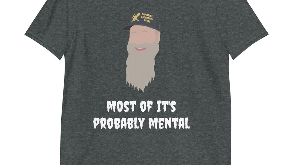 Probably Mental - EAM T-Shirt