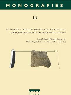 El neolític i l'edat del bronze a la Cova del Toll