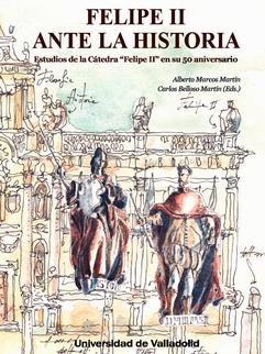 Felipe II ante la historia