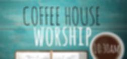 Coffee House Worship 2.jpg