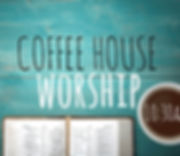 Coffee House Worship 2.jpg