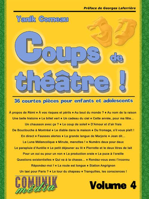 Coups de théâtre ! - 36 courtes pièces pour enfants et adolescents, volume 4