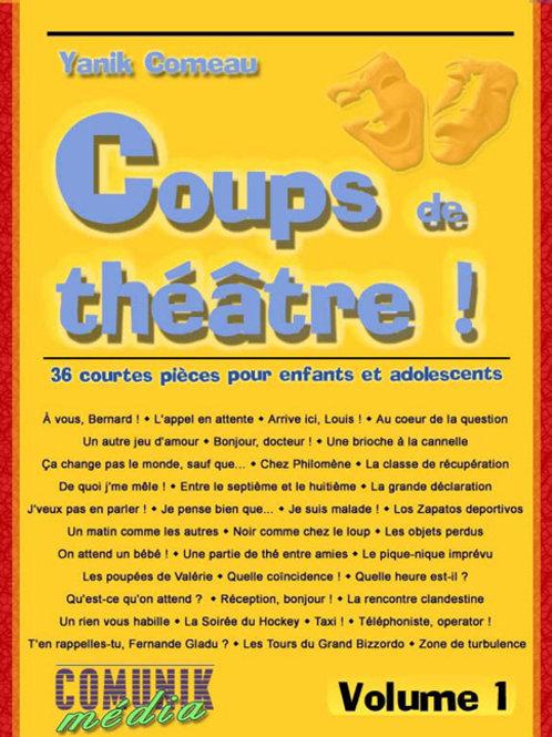 Coups de théâtre ! 36 courtes pièces pour enfants et adolescents, volume 1