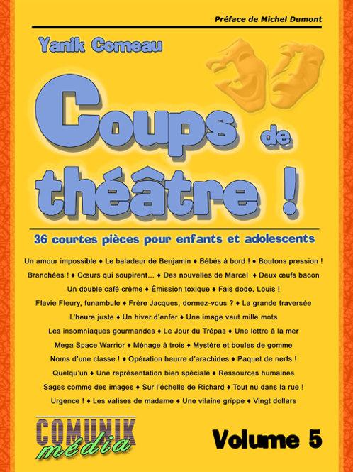 Coups de théâtre ! - 36 courtes pièces pour enfants et adolescents, volume 5