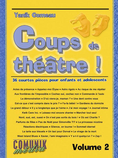 Coups de théâtre ! 36 courtes pièces pour enfants et adolescents, volume 2